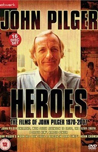 Heroes: The Films of John Pilger 1970-2007 (UK)
