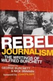 Rebel Journalism: The Writings of Wilfred Burchett
